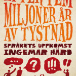 Språkets uppkomst  Ingemar Härd - 16/7 kl. 12.30